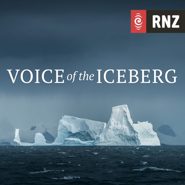 RNZ: Voice of the Iceberg