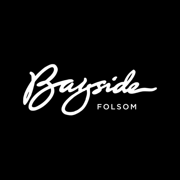 Bayside Church | Folsom Campus