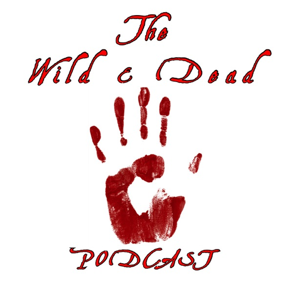 Wild & Dead Podcast