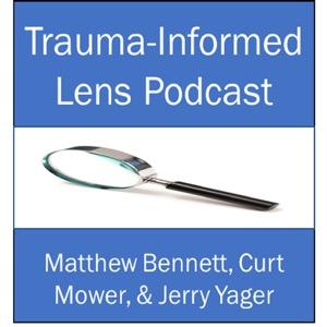 Trauma-Informed Lens