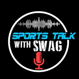 Sports Talk with Swag: 38 - WWE WrestleMania 35 Predictions on Apple