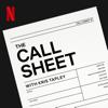 The Call Sheet - Netflix