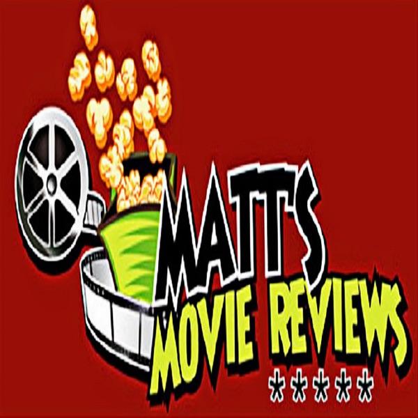 Matt's Movie Reviews Podcast