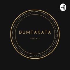 Dumtakata Podcast