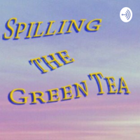 Spilling The Tea podcast