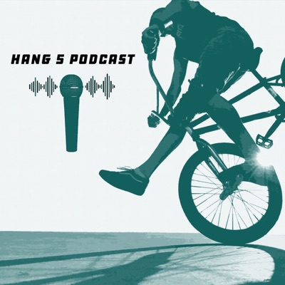 The Hang 5 Podcast