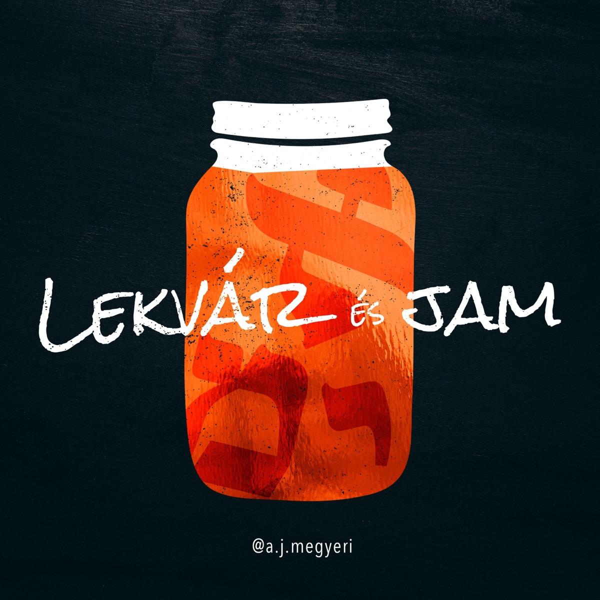 Lekvár és JAM Podcast