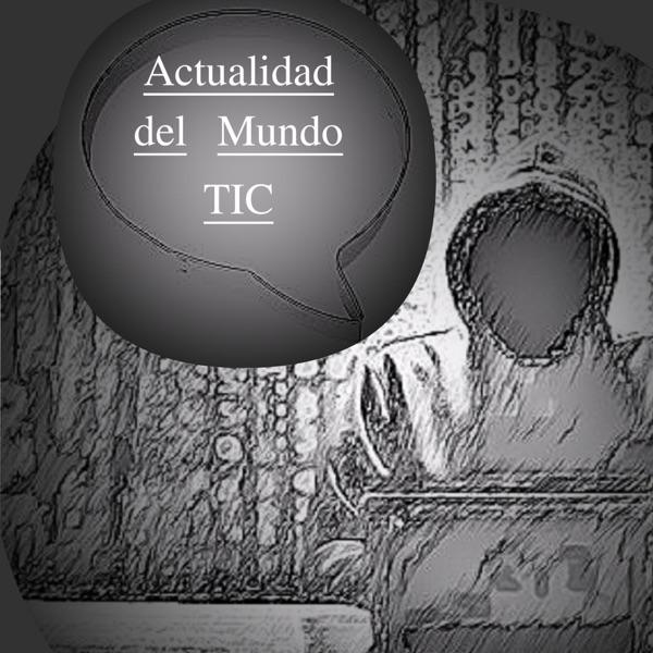 Actualidad del mundo TIC