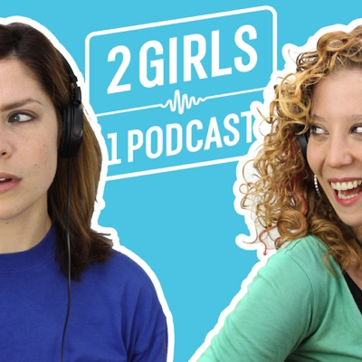 2 Girls 1 Podcast:The Podglomerate / The Daily Dot