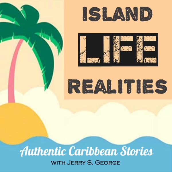 Island Realities - Authentic Caribbean Voices