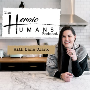 The Heroic Humans Podcast