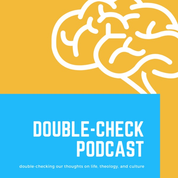 Double-Check Podcast