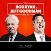 The Bob Ryan & Jeff Goodman Podcast