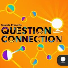 Question Connection