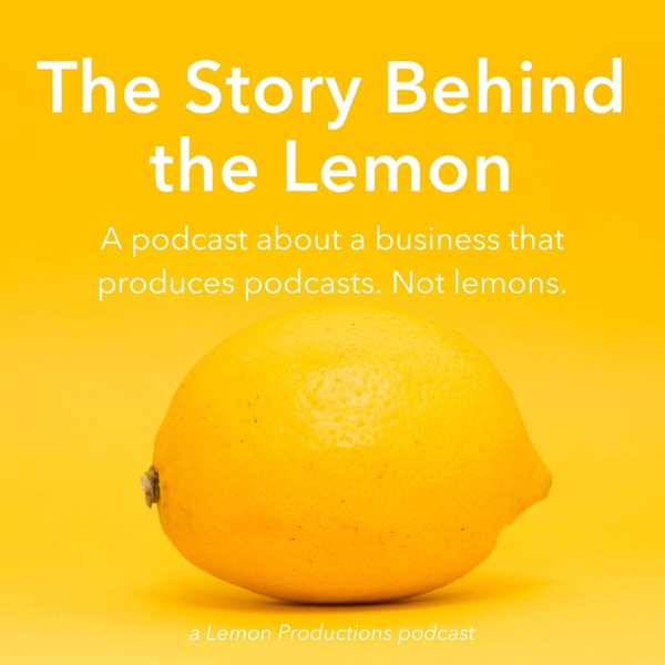 The Story Behind the Lemon