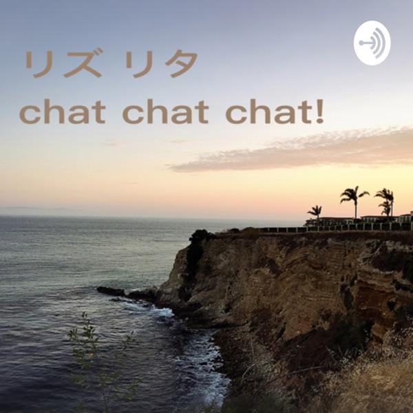 リズリタ chat chat chat!