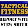 Tactical Fitness Report with Stew Smith Podcast artwork