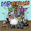 No Offense with Tom and Erik  artwork