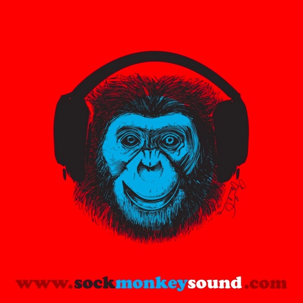 Sock Monkey Sound | Music & Culture Podcast