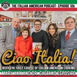 "IAP 126: ""Ciao Italia!"" A Conversation with the First Couple of Italian American Cooking- Mary Ann & Gaetano Esposito"