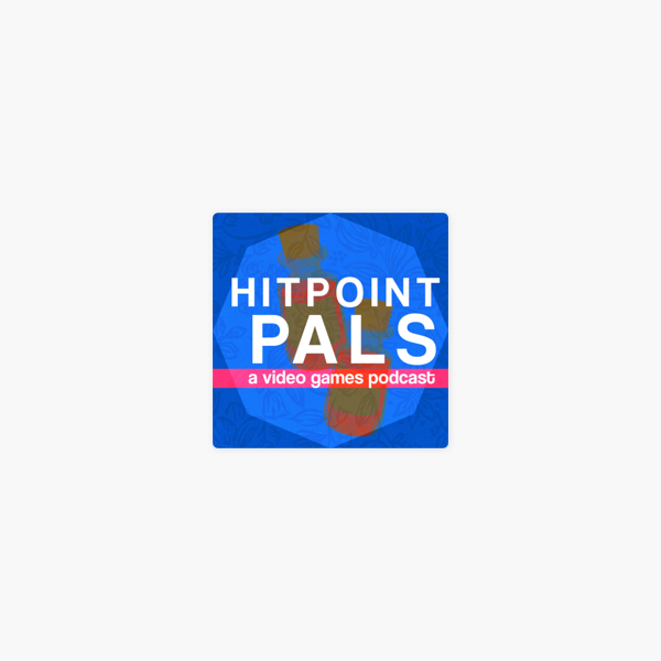 Hitpoint Pals on Apple Podcasts