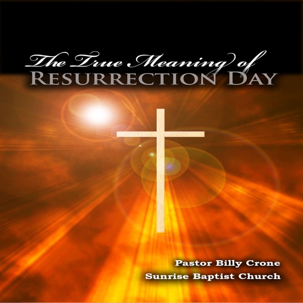 The True Meaning of Resurrection Day - Video