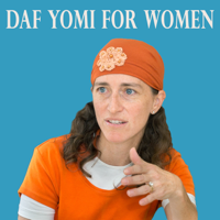 Daf Yomi for Women – דף יומי לנשים – English podcast