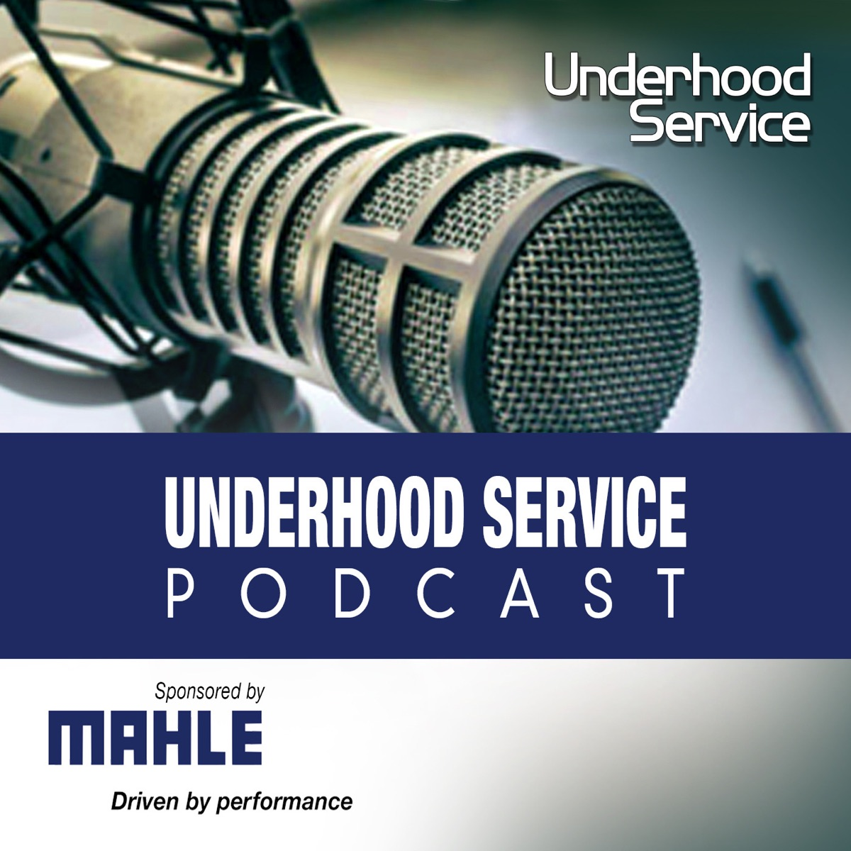 Underhood Service Podcast