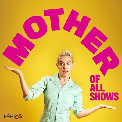 Mother of All Shows:Earios