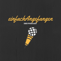 einfachAngefangen podcast