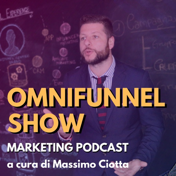 Omnifunnel Show - Marketing Podcast