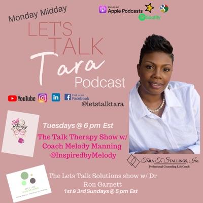 Let's Talk Tara Show