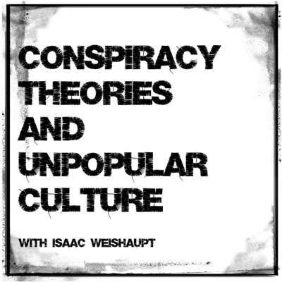 Conspiracy Theories & Unpopular Culture:Isaac Weishaupt