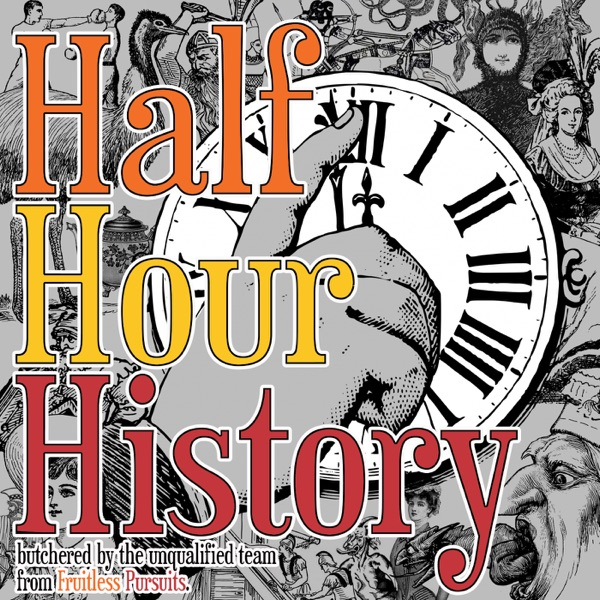 Half Hour History