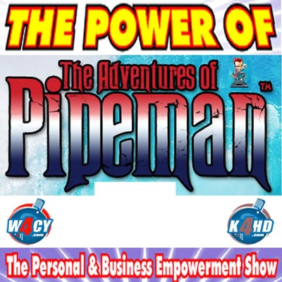 The Power of Pipeman
