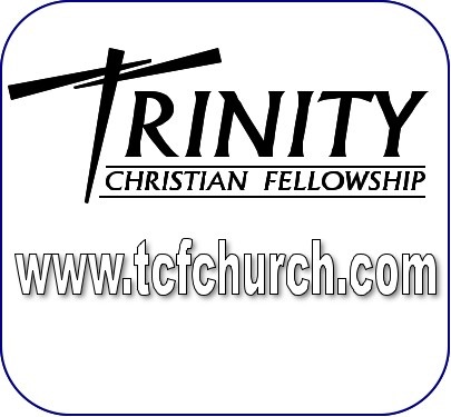 Trinity Christian Fellowship Sermons