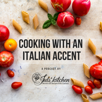 Cooking with an Italian accent podcast