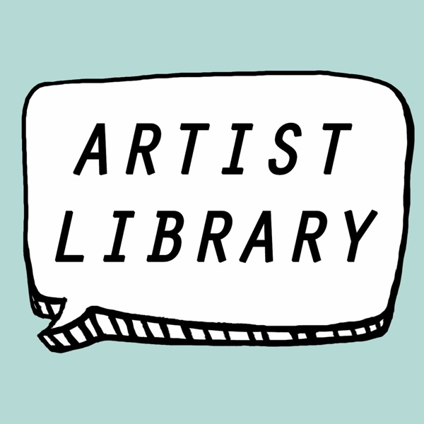 Artist Library Podcast
