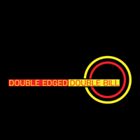Double Edged Double Bill