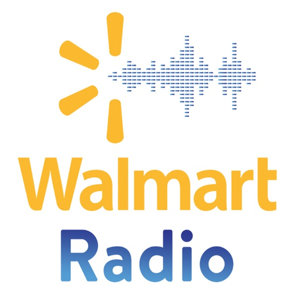 Walmart Radio Podcast