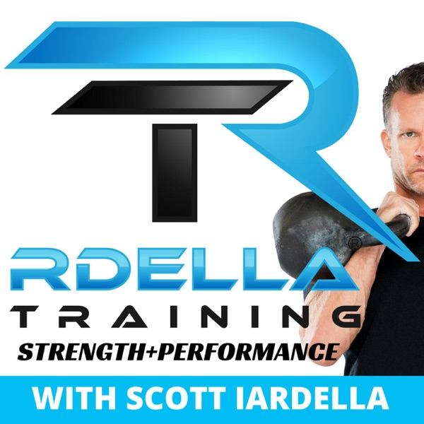 Rdella Training : The Strength & Performance Podcast