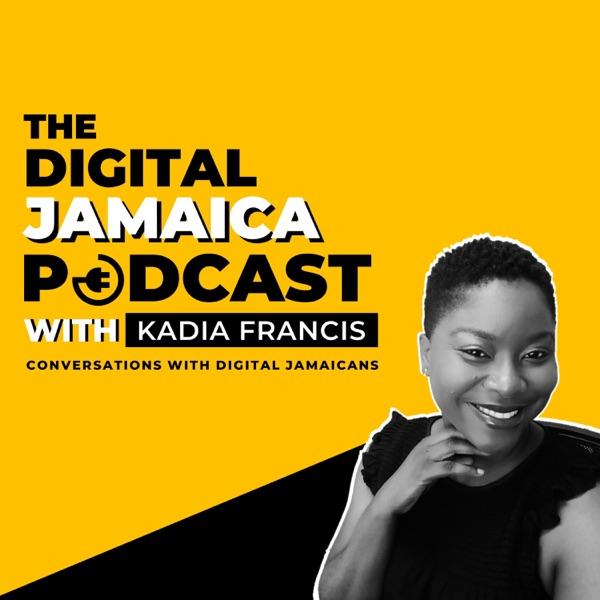 The Digital Jamaica Podcast