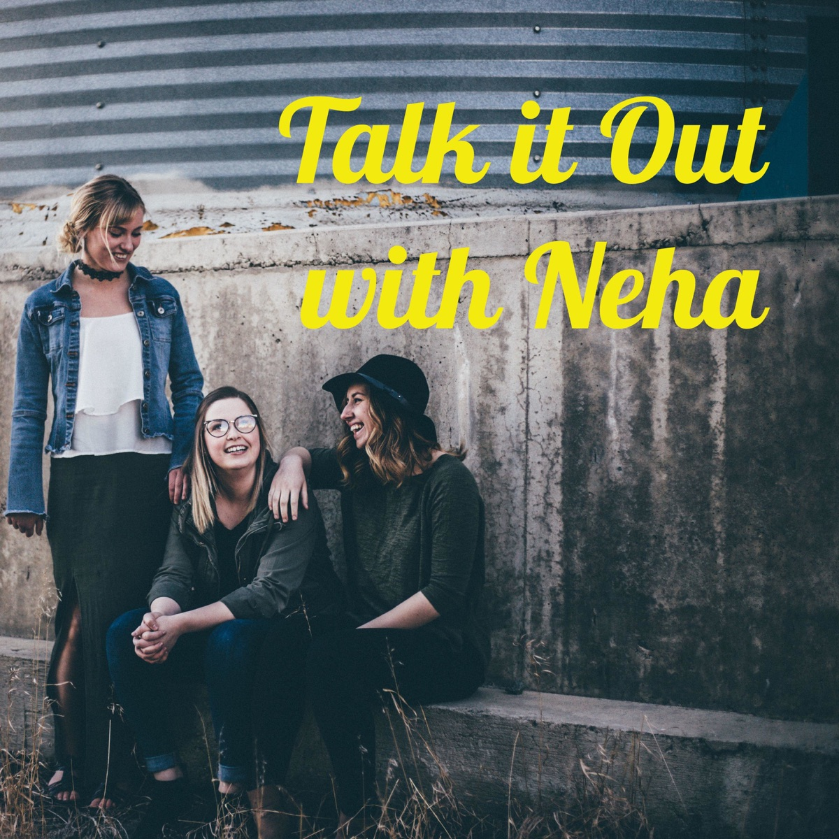 Talk it Out with Neha