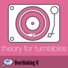 Theory For Turntables (TFT) Podcast artwork
