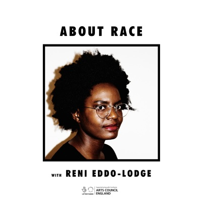 About Race with Reni Eddo-Lodge:Reni Eddo-Lodge/Renay Rich