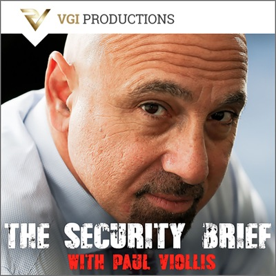 The Security Brief with Paul Viollis