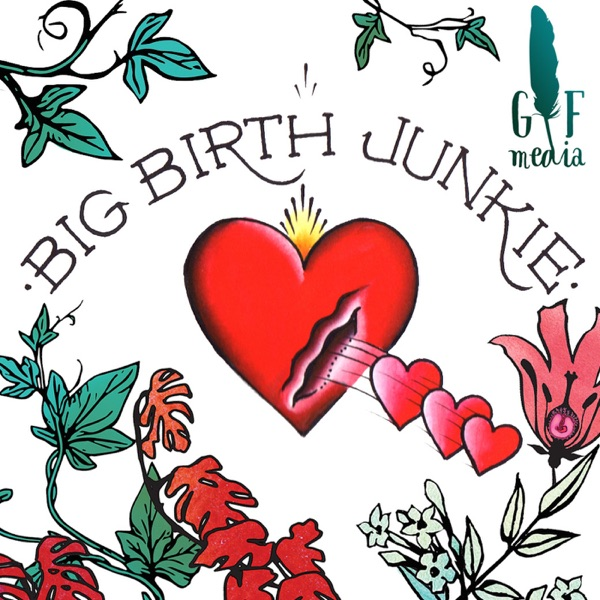 Big Birth Junkie
