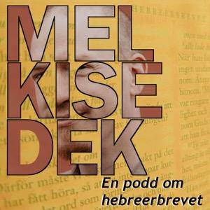 Melkisedek - en podd om Hebreerbrevet med Patrik Hagman