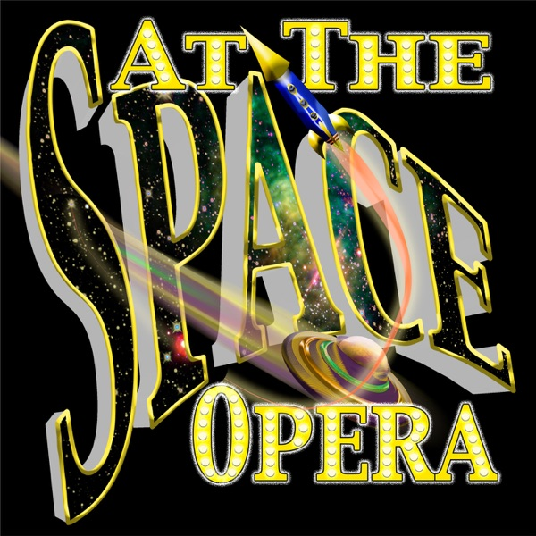 At the Space Opera – Galactic Netcasts