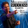 Dean Graziosi's Millionaire Success Habits